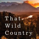 That Wild Country